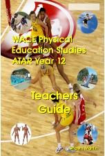 WACE Physical Education ATAR Year 12 Teachers Guide