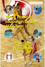 WACE Physical Education ATAR Year 12 Practical Workbook