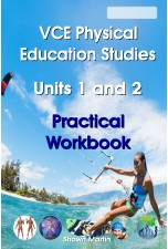 NEW! VCE Units 1 and 2 Physical Education Practical Workbook