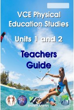 NEW! VCE Units 1 and 2 Physical Education Teachers Guide