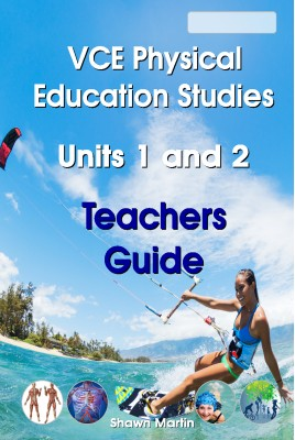 2021 VCE Units 1 and 2 Physical Education Teachers Guide