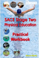 SACE Stage 2 Physical Education Practical Workbook