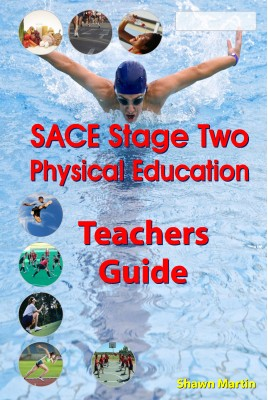SACE Stage 2 Physical Education Teachers Guide