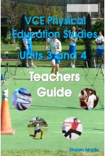 VCE Units 3 and 4 Physical Education Teachers Guide