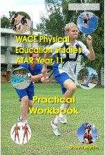 WACE Physical Education ATAR Year 11 Practical Workbook